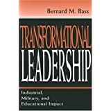 Transformational Leadership PR: Industrial, Military and Educational Impact
