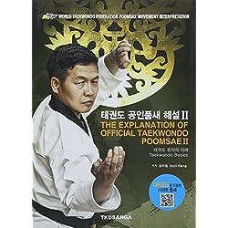 The Explanation of Official Taekwondo Poomsae II: Taekwondo Basics