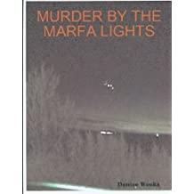 Murder by the Marfa Lights (The Ariadne French Mysteries Book 1)