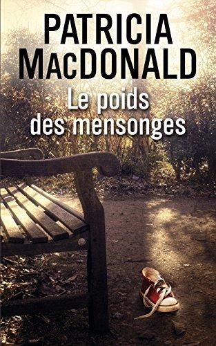 Le poids des mensonges par Patricia MacDonald