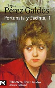 Fortunata y Jacinta, 1 par  Benito Pérez Galdós