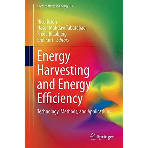 Energy Harvesting and Energy Efficiency: Technology, Methods, and Applications