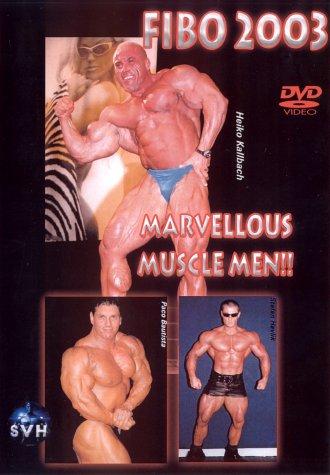 Preisvergleich Produktbild FIBO 2003 - Marvellous Muscle Men