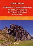 Randonnées et ascensions choisies dans le parc national des pyrénées occidentales et ses environs, tome 1 : Vallées d'Aspe, d'Ossau et d'Azun
