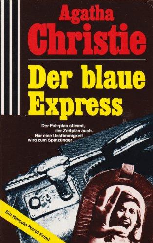 Der blaue Express. (7004 400). Mit Hercule Poirot.