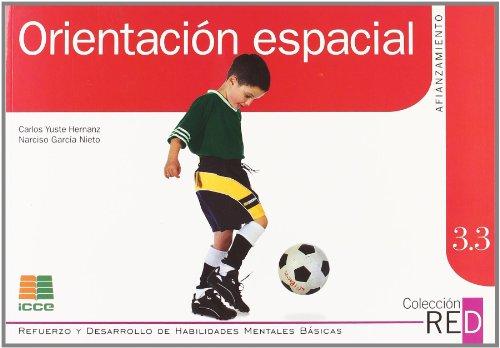 Orientación espacial (Refuerzo y desarrollo de habilidades mentales básicas) por Carlos Yuste Hernanz