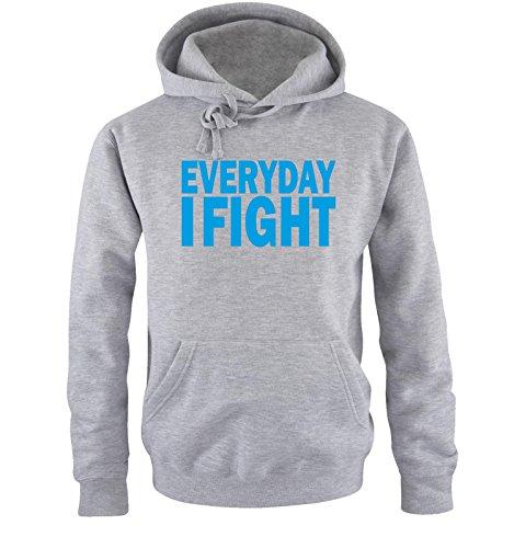 Comedy Shirts - EVERYDAY I FIGHT - Uomo Hoodie cappuccio sweater - taglia S-XXL different colors grigio / blu