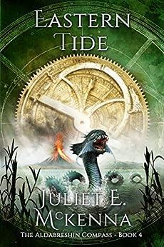 Eastern Tide (The Aldabreshin Compass Book 4) by [McKenna, Juliet E.]