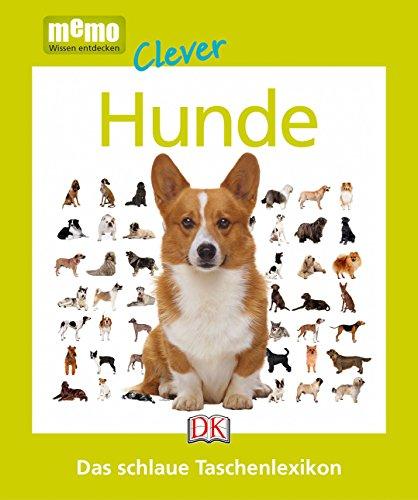 memo Clever. Hunde: Das schlaue Taschenlexikon