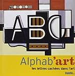 Alphab'art : Les lettres cach�es dans...