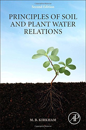 Principles of Soil and Plant Water Relations, Second Edition by M.B. Kirkham (2014-05-20)