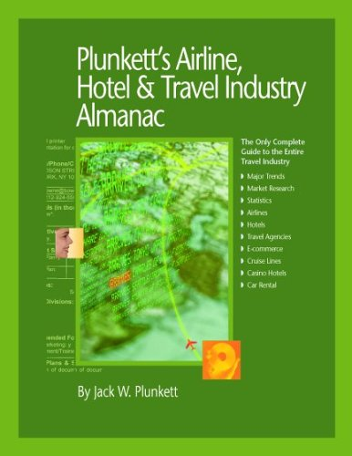 plunketts-airline-hotel-travel-industry-almanac-2007-airline-hotel-travel-industry-market-research-s