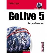 GoLive 5 : Les fondamentaux