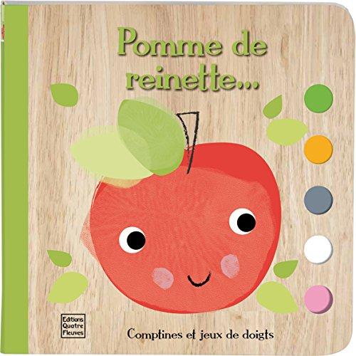 Pomme de reinette... (Livre tout-carton)