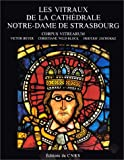 Les vitraux de la cathédrale Notre-Dame de Strasbourg