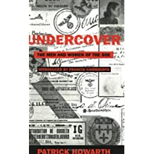 Undercover: The Men And Women Of The S.O.E.