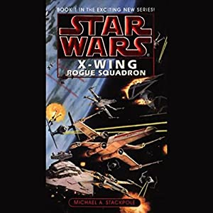 Star Wars: The X-Wing Series, Volume 1: Rogue Squadron