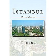 Istanbul Turkey: Travel  Journal
