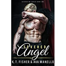 Severed Angel (Severed MC Book 1)