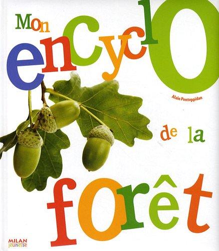 Mon encyclo de la forêt par Alain-Niels Pontoppidan