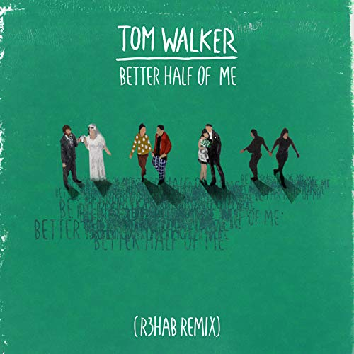 Better Half of Me (R3HAB Remix)