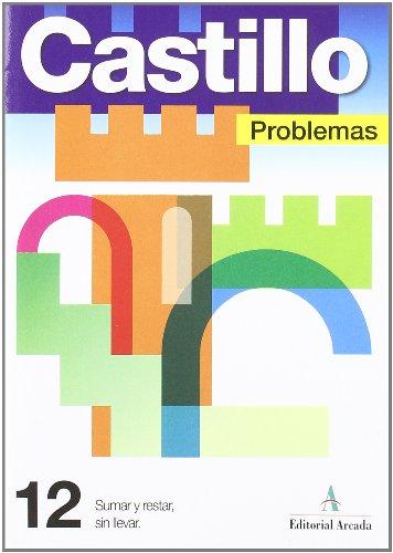 Problemas. Sumar Y Restar Sin Lleva - Cuaderno 12 por Vv.Aa.