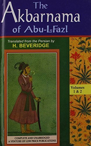 The Akbar Nama of Abu-l-Fazl (in 3 Vols. Bound in Two) by H. Beveridge (2011-07-29)