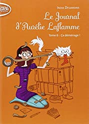 Le journal d'Aurélie Laflamme tome 6 Ca déménage !