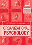 Organizational Psychology: A Scientist Practitioner Approach
