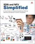 SDN and NFV Simplified: A Visual Guid...