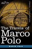 The Travels of Marco Polo (Cosimo Classics) by Marco Polo (2007-10-15)