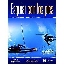 Esquiar con los pies (Grandes Espacios)