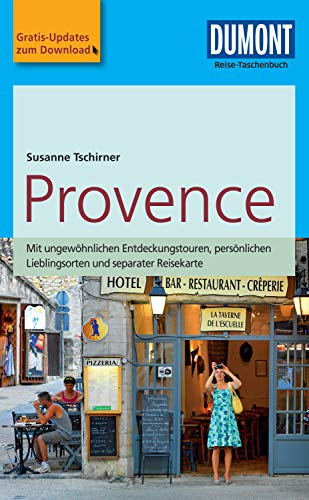 DuMont Reise-Taschenbuch Reiseführer Provence: mit Online-Updates als Gratis-Download (DuMont Reise-Taschenbuch E-Book)