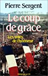 Les Voies de l'honneur, tome 3 : Le Coup de grace par Sergent