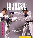 Ju-Jutsu-Training: Das Handbuch - Das Modell des Budosport-Trainings