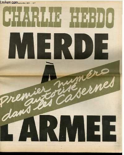 """CHARLIE HEBDO N°198 - MERDE A L'ARMEE """"PREMIER NUMERO AUTORISE DANS LES CASERNES"""""""