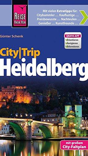 CityTrip Heidelberg: Reiseführer mit Faltplan und kostenloser Web-App
