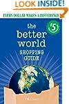 The Better World Shopping Guide #5: E...