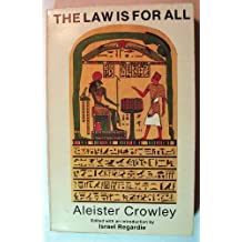 The Law is for All: The Authorized Popular Commentary to the Book of the Law by Aleister Crowley (1983-09-30)