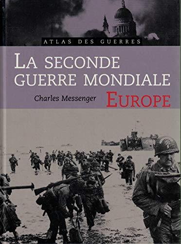 La seconde guierre mondiale Europe
