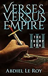 Verses Versus Empire: III – The Trump Era