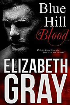 Blue Hill Blood by [Gray, Elizabeth]