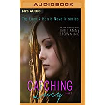Catching Lucy (Lucy & Harris)
