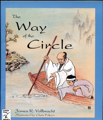 The Way of the Circle by James R. Vollbracht (1993-07-02)