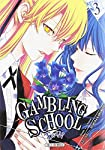 Gambling School Twin Edition simple Tome 3