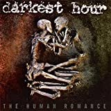 Darkest Hour: The Human Romance (Audio CD)