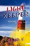 Lightkeeper Band 5: Bibellesen mit Plan - für junge Leute