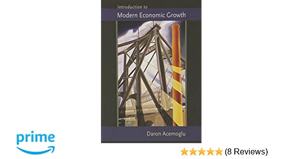 Introduction to modern economic growth amazon daron acemoglu introduction to modern economic growth amazon daron acemoglu 9780691132921 books fandeluxe Images