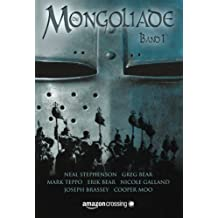 Die Mongoliade: Erster Band (The Foreworld Saga) (German Edition)