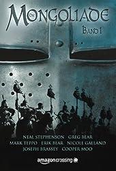 Die Mongoliade: Erster Band (The Foreworld Saga) (German Edition)